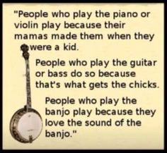 LOL...my banjo playing is what caught my husband's eye...and ear I suppose...and since he is a banjo player too I would have to argue that banjo playing doesn't 'get the chicks'...LOL
