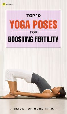 Yoga has many benefits. It also has the ability to boost fertility. Here we have some poses in yoga for fertility enhacement.