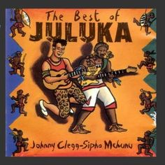 The Best of Juluka, by Johnny Clegg (juluka /Savuka) {south Africa}