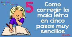 Como corregir la letra en cinco pasos muy sencillos + colección de fichas para practicar