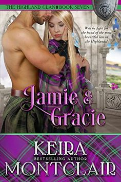 Will he fight for the hand of the most beautiful lass in The Highlands?Life can be short and brutal in the Highlands, and Jamie Grant is determined Romance Authors, Romance Books, Books To Read, My Books, Free Books Online, Love Book, Book 1, Historical Romance, Free Kindle Books