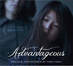 "Good Neighbors Media will release the ADVANTAGEOUS – Original Motion Picture Soundtrack digitally via iTunes on July 24th with a CD to be released later in August.  The album, which is currently available at the film's website (http://advantageous.me/) features the film's original score by Timo Chen, who is an avid creator of instruments, including the ""Jimbow"" which was invented for the score.  http://krakowerpolingpr.tumblr.com/post/124591073678/pr-advantageous"