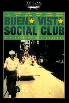 Documentary Films. Title: Buena Vista Social Club. Year: 1999. Duration: 100 min. Country: Germany, EE.UU. Direction: Wim Wenders