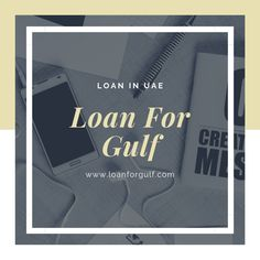 Apply for Loans in UAE and Dubai. The best source of personal financing to get loans in UAE, Dubai, Abu Dhabi, Sharjah & Ajman.