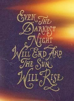 The sun will rise... cause the earth rotates