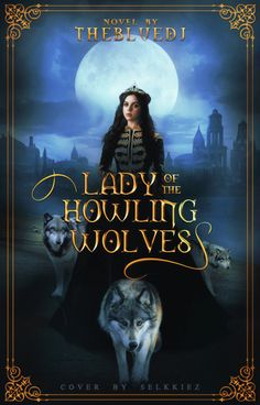 Lady of the Howling Wolves