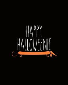 Perfect for a Dachshund Halloween party Happy Halloweenie, Cute Bulldogs, Dog Pin, Weenie Dogs, Dog Items, Dachshund Love, Halloween Fun, Halloween Printable, Halloween Treats