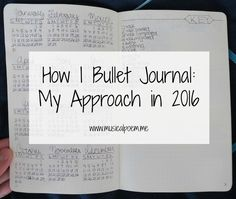 How I Bullet Journal: My Approach in 2016 | How I made room for creativity and reflection while following the bullet journal method.