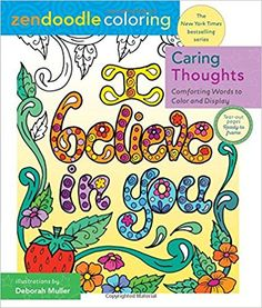 Zendoodle Coloring: Caring Thoughts: Comforting Words to Color and Display Doodle Coloring, Adult Coloring, Amazon Coloring Books, Words Of Comfort, Zen Doodle, Friends Show, To Color, Love Words, Free Ebooks