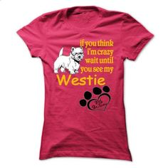 Funny Westie Tshirt - #white shirt #sweatshirt quotes. I WANT THIS => https://www.sunfrog.com/Pets/Funny-Westie-Tshirt.html?68278