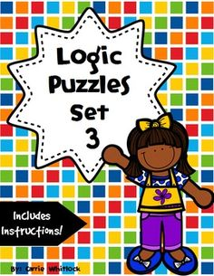 Logic Puzzles - Great for teaching deductive reasoning, math enrichment, and early finishers!