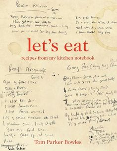 """Read """"Let's Eat Recipes from my kitchen notebook"""" by Tom Parker Bowles available from Rakuten Kobo. In Lets Eat, Tom Parker Bowles gives us more than 140 of his kitchen staples; the dishes he cooks day in, day out. Roast Chicken And Gravy, Roast Chicken Recipes, How To Cook Asparagus, How To Cook Eggs, Cookbook Design, Cookbook Ideas, Mother Recipe, Tom Parker, Brunch Dishes"""