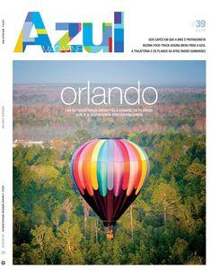 Azul 39 completa Azul Brazilian Airlines, Orlando, Ferrari, Magazines, Wings, Author, Books, Travel, Screenwriting