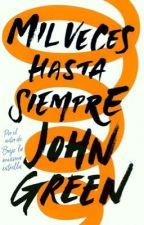 Mil veces hasta siempre by John Green - Books Search Engine John Green Libros, John Green Books, I Love Books, Good Books, Books To Read, Book Suggestions, Book Recommendations, Jhon Green, John Keats