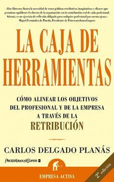 La caja de herramientas // Carlos Delgado Planás EMPRESA ACTIVA (Ediciones Urano)