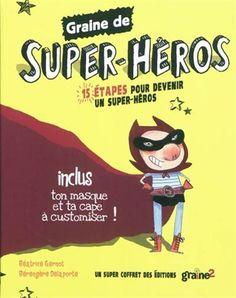Graine de super-héros Cof. - BÉATRICE GERNOT - BÉRENGERE DELAPORTE