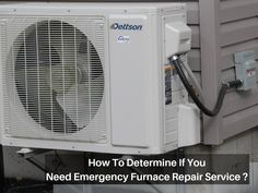 How To Determine If You Need Emergency Furnace Repair Service?