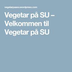 Vegetar på SU – Velkommen til Vegetar på SU