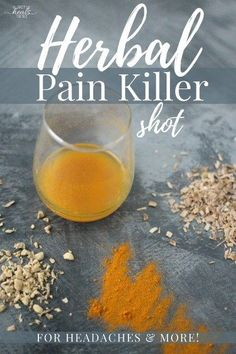 Herbal Pain Killer Shot for Headaches & More: Stop Taking NSAIDS! Stop taking over the counter drugs like NSAIDS, which can damage your gut and organs. Try this herbal pain killer shot instead! Holistic Remedies, Natural Health Remedies, Natural Cures, Natural Healing, Herbal Remedies, Natural Foods, Natural Treatments, Natural Beauty, Cold Remedies