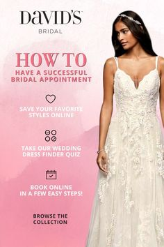 You found your perfect match. Now it's time to find your perfect wedding dress. David's Bridal is here to make dress shopping fun and easy so you can focus on the excitement. And the love. When you book your appointment at David's Bridal, our stylists go above and beyond to find the perfect bridal gown—for YOU!
