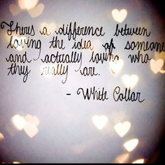 Quotes from my favorite show White Collar!