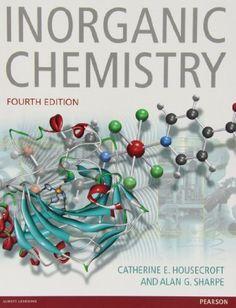 Inorganic chemistry / Catherine E. Housecroft and Alan G. Sharpe