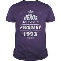 Heros are born in february 1993 year, heros t shirt, hoodie shirt for womens and men love #gift #ideas #Popular #Everything #Videos #Shop #Animals #pets #Architecture #Art #Cars #motorcycles #Celebrities #DIY #crafts #Design #Education #Entertainment #Food #drink #Gardening #Geek #Hair #beauty #Health #fitness #History #Holidays #events #Home decor #Humor #Illustrations #posters #Kids #parenting #Men #Outdoors #Photography #Products #Quotes #Science #nature #Sports #Tattoos #Technology…