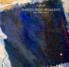 Brian Eno and Harold Budd - The Pearl