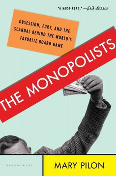 """""""Mary Pilon spent several years reporting on finance for the Wall Street Journal, and several more reporting on sports for The New York Times. In her first book, The Monopolists: Obsession, Fury, and the Scandal Behind the World's Favorite Board Game, Pilon debunks the myth—long perpetuated by Parker Brothers—that Monopoly was invented by a man named Charles Darrow during the Great Depression. Really, three decades prior, a woman named Lizzie Magie had created The Landlord's Game, an obvious…"""