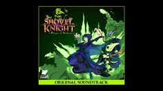 Jake Kaufman - Shovel Knight - Plaque of Shadows OST - full album (2015)