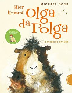 Olga da Polga by Michael Bond.