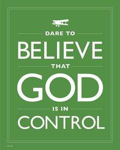 Green Faith Quote Dare to Believe That God is in by Inspireuart, $20.00