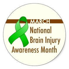 March is National Brain Injury Awareness Month.