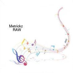 Metrickz-RAW-WEB-2016-ENRAGED