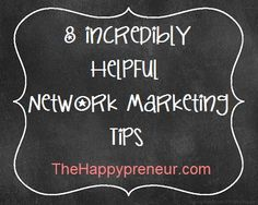 8 Incredibly Helpful Network Marketing Tips Direct Marketing, Multi Level Marketing, Business Marketing, Online Marketing, Social Media Marketing, Home Based Business, Business Tips, Online Business, Arbonne Business