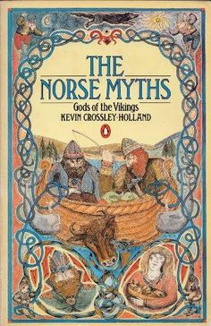 The Norse Myths: Kevin Crossley-Holland