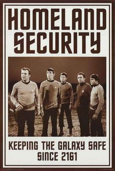 A great Star Trek poster! Homeland Security - Keeping the galaxy safe since 2161. Fully licensed. Ships fast. 24x36 inches. Boldly Go and check out the rest of our awesome selection of Star Trek poste