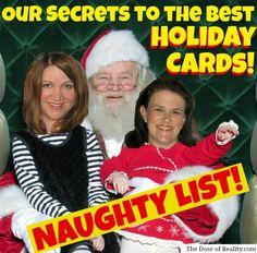 You need to know our secrets to the best holiday cards! http://www.thedoseofreality.com/2012/12/16/1-2-3-quick-everyone-look-happy/