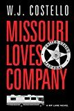 Free Kindle Book -   Missouri Loves Company (Rip Lane Book 1)