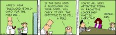 Dilbert Cartoon, Dilbert Comics, Office Humor, Work Humor, Work Memes, Buzzword Bingo, Human Connection, Bingo Cards, Internet Marketing