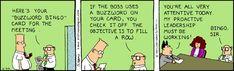 Dilbert Cartoon, Dilbert Comics, Office Humor, Work Humor, Work Funnies, Work Memes, Buzzword Bingo, Hoops And Yoyo, Human Connection