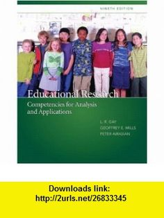 Educational Research Competencies for Analysis and Applications (with MyEducationLab) Value Package (includes SPSS 16.0 Student Version for Windows) (9780135069141) Lorrie R. Gay, Geoff E. Mills, Peter W. Airasian , ISBN-10: 0135069149  , ISBN-13: 978-0135069141 ,  , tutorials , pdf , ebook , torrent , downloads , rapidshare , filesonic , hotfile , megaupload , fileserve