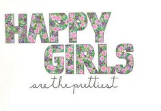 Happy & Pretty Girls. Quote.