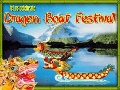 Today is Dragonboat Festival. Celebrate and SHARE this Ecard to everyone! :)