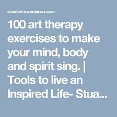 nice 100 art therapy exercises to make your mind, body and spirit sing. Art Therapy Projects, Art Therapy Activities, Therapy Tools, Music Therapy, Play Therapy, Therapy Ideas, Grief Activities, Family Therapy, Coping Skills