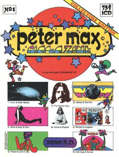 The art of Peter Max was everywhere.