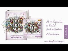 Du neben mir und zwischen uns die ganze Welt von Nicola Yoon (German edition of Everything, Everything)