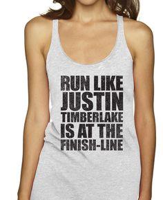 Run Like Justin Timberlake Is At The Finish Line Racerbacks