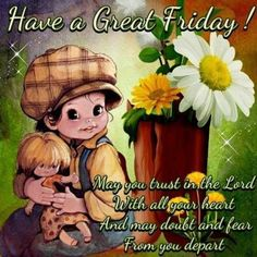 10 Wonderful Wishes For Friday Have A Great Friday, Good Friday, Happy Friday, Good Morning Friday Pictures, Days Of Week, Rejoice And Be Glad, Feelings Words, Its Friday Quotes, Facebook Image