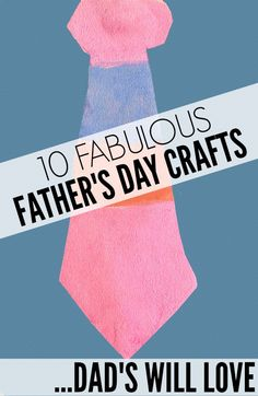 10 Fabulous Father's Day Crafts Dads Will Love | Cloudy, With A Chance Of Wine